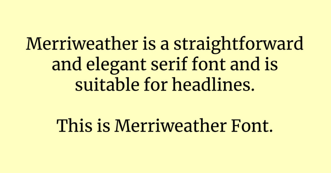 <strong>Merriweather</strong>
