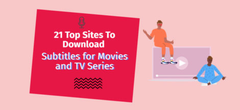 Top Sites To Download Subtitles for Movies and TV Series
