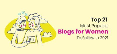 Top 21 Blogs for Women to follow